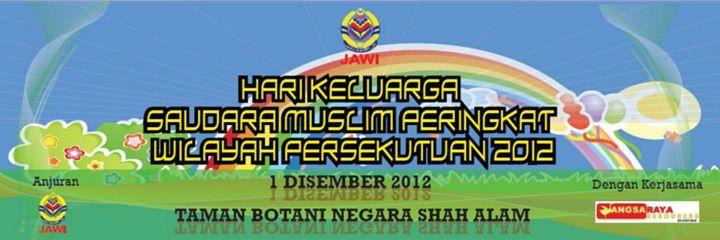 HARI KELUARGA SAUDARA MUSLIM PERINGKAT WILAYAH 2012